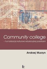 Community College humanizacja kulturowo-edukacyjnej przestrzeni