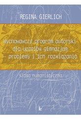 Wychowawczy program autorski dla uczniów gimnazjum - problemy i ich rozwiązania