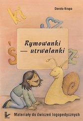 Rymowanki - utrwalanki Materiały do ćwiczeń logopedycznych