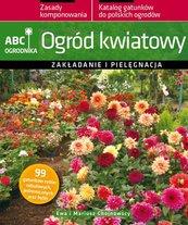 Ogród kwiatowy. ABC ogrodnika