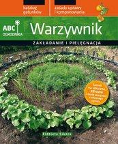 Warzywnik. ABC ogrodnika
