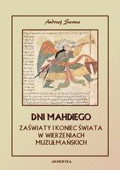 Dni Mahdiego. Zaświaty w wierzeniach Islamu