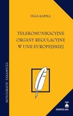 Telekomunikacyjne organy regulacyjne w Unii Europejskiej