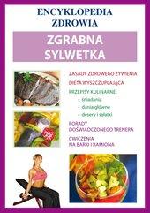 Zgrabna sylwetka. Encyklopedia zdrowia