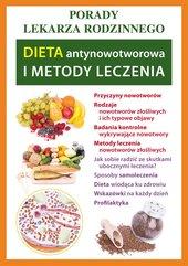 Dieta antynowotworowa i metody leczenia. Porady lekarza rodzinnego