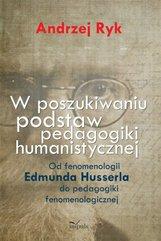 W poszukiwaniu podstaw pedagogiki humanistycznej