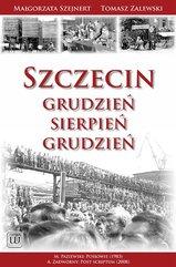 Szczecin: Grudzień – Sierpień – Grudzień