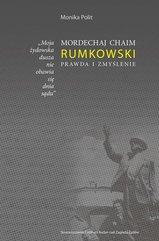 """""""Moja żydowska dusza nie obawia się dnia sądu."""" Mordechaj Chaim Rumkowski. Prawda i zmyślenie"""