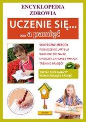 Uczenie się a pamięć. Encyklopedia zdrowia