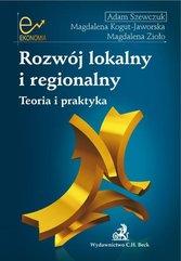 Rozwój lokalny i regionalny Teoria i praktyka