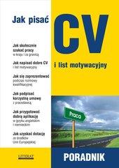 Jak pisać CV i list motywacyjny. Poradnik