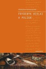 Fryderyk Wielki a Polska