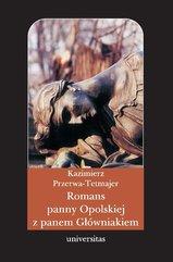 Romans panny Opolskiej z panem Główniakiem