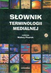 Słownik terminologii medialnej