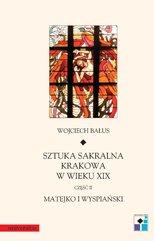 Sztuka sakralna Krakowa w wieku XIX. Część 2