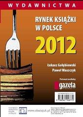 Rynek książki w Polsce 2012. Wydawnictwa