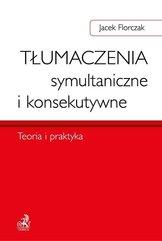 Tłumaczenia symultaniczne i konsekutywne. Teoria i praktyka