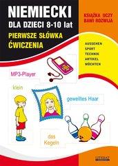 Niemiecki dla dzieci 8-10 lat. Pierwsze słówka. Ćwiczenia