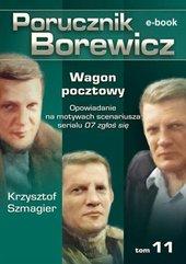 Porucznik Borewicz. Wagon pocztowy. TOM 11