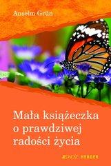 Mała książeczka o prawdziwej radości życia