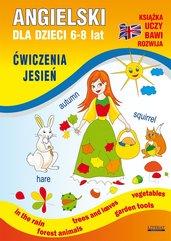 Angielski dla dzieci 6-8 lat. Ćwiczenia. Jesień