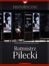 Zeszyt historyczny - Rotmistrz Pilecki