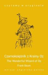 The Wonderful Wizard of Oz / Czarnoksiężnik z Krainy Oz