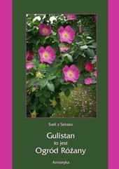 Gulistan, to jest ogród różany