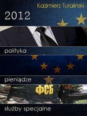 2012 Polityka Pieniądze Służby specjalne