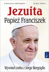 Jezuita – Papież Franciszek. Wywiad rzeka z Jorge Bergoglio