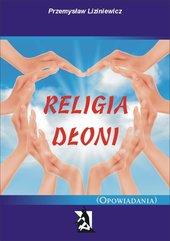 Religia dłoni. Opowiadania