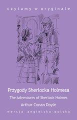 """""""The Adventures of Sherlock Holmes / Przygody Sherlocka Holmesa"""""""