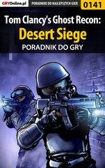 Tom Clancy's Ghost Recon: Desert Siege - poradnik do gry