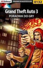 Grand Theft Auto 3 - poradnik do gry