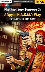 No One Lives Forever 2: A Spy in H.A.R.M.'s Way - poradnik do gry