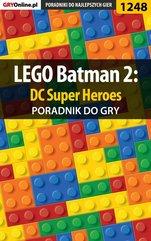 LEGO Batman 2: DC Super Heroes - poradnik do gry