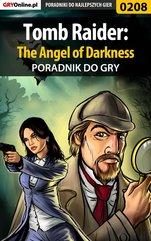 Tomb Raider: The Angel of Darkness - poradnik do gry