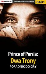 Prince of Persia: Dwa Trony - poradnik do gry