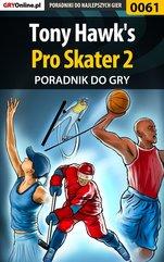 Tony Hawk's Pro Skater 2 - poradnik do gry