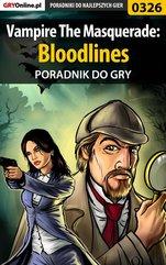 Vampire The Masquerade: Bloodlines - poradnik do gry