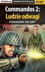 Commandos 2: Ludzie odwagi - poradnik do gry