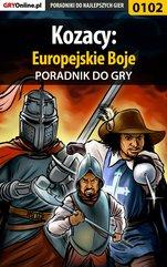 Kozacy: Europejskie Boje - poradnik do gry