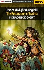 Heroes of Might & Magic III: The Restoration of Erathia - poradnik do gry