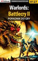Warlords: Battlecry II - poradnik do gry
