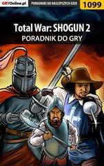 Total War: SHOGUN 2 - poradnik do gry