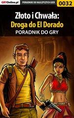 Złoto i Chwała: Droga do El Dorado - poradnik do gry