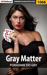 Gray Matter - poradnik do gry