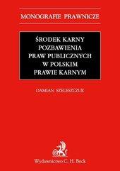 Środek karny pozbawienia praw publicznych w polskim prawie karnym
