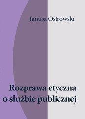 Rozprawa etyczna o służbie publicznej
