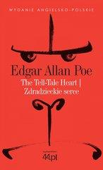 The Tell-Tale Heart. Zdradzieckie serce